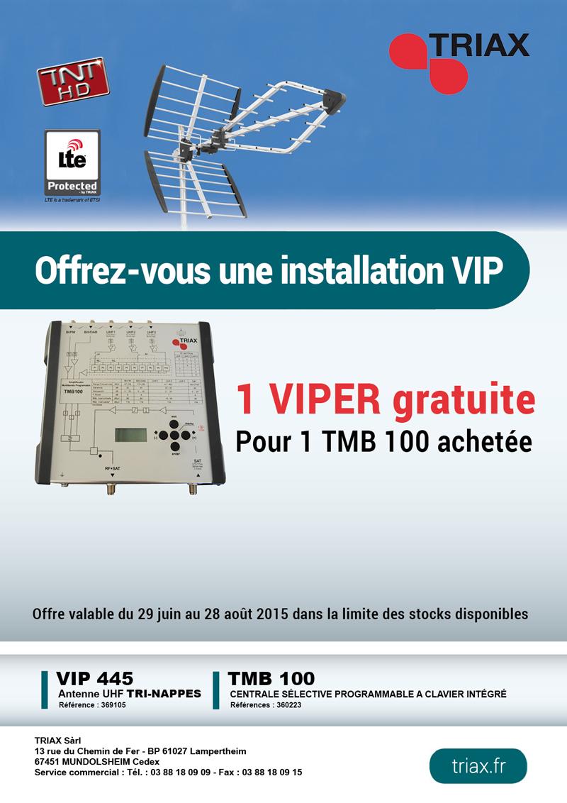 Offre spéciale 1 VIP445 gratuite pour 1 TMB 100 achetée